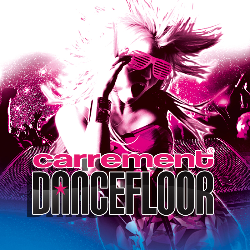 CARREMENT DANCEFLOOR